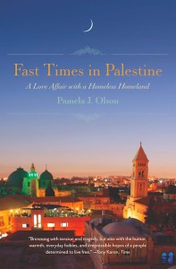Fast Times in Palestine, by Pamela Olson