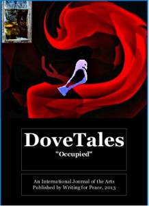 "DoveTales, an International Journal of the Arts, ""Occupied"" 2013"